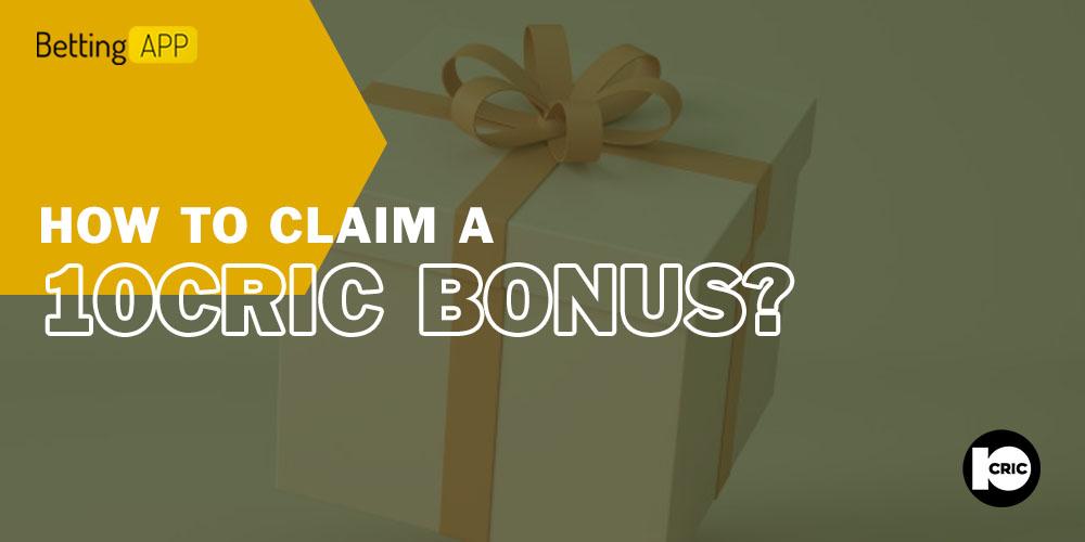 How to claim a 10cric bonus