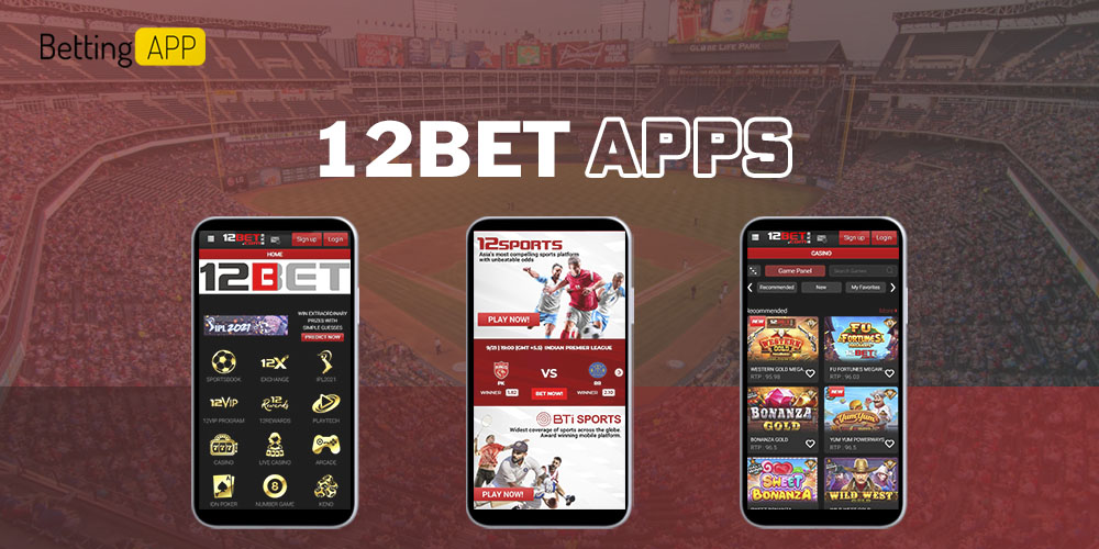 12bet mobile apps