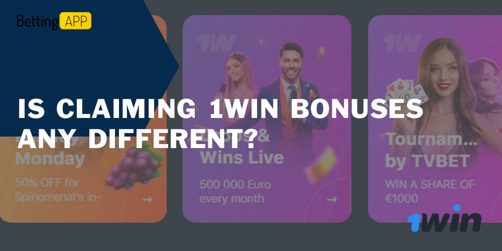 Is Claiming 1Win Bonuses any Different