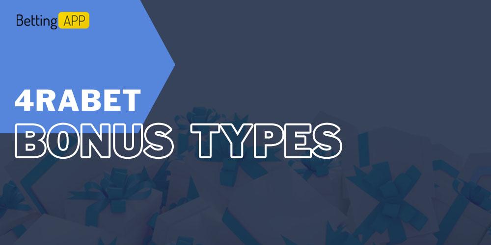 4rabet bonus types