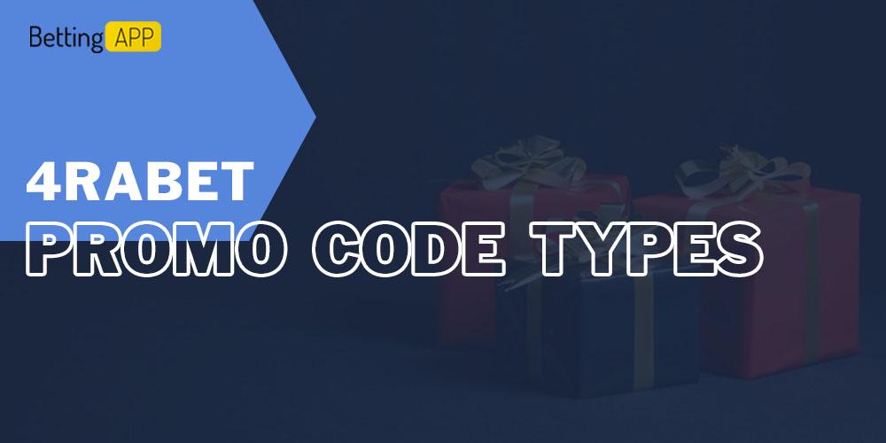 4rabet promo code types