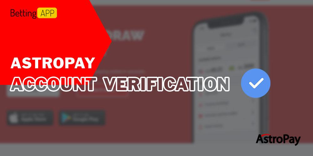 AstroPay account verification