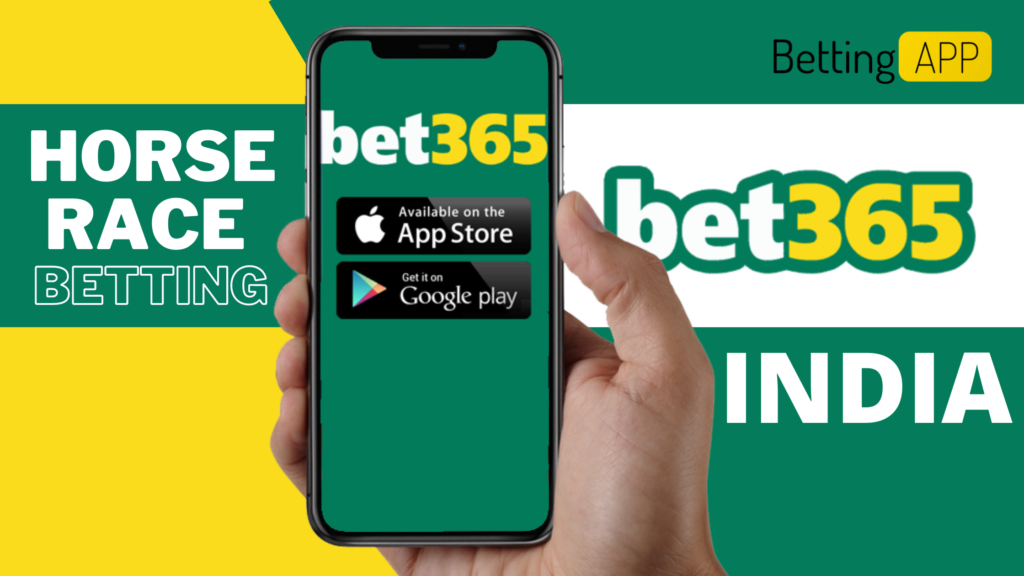 BET 365 MOBILE Best Horse Racing apps in India