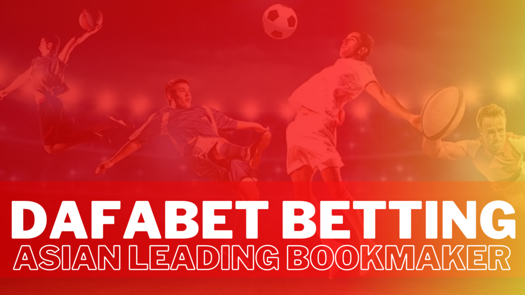 DAFABET BETTING ASIAN LEADING BOOKMAKER APP AND SITE