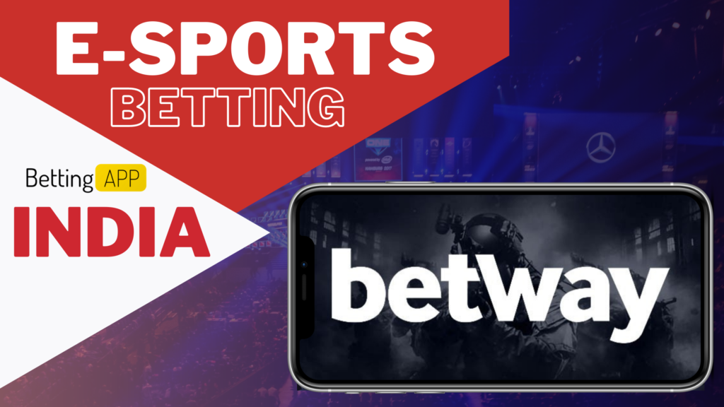 BETWAY Best Esports Betting apps IN INDIA