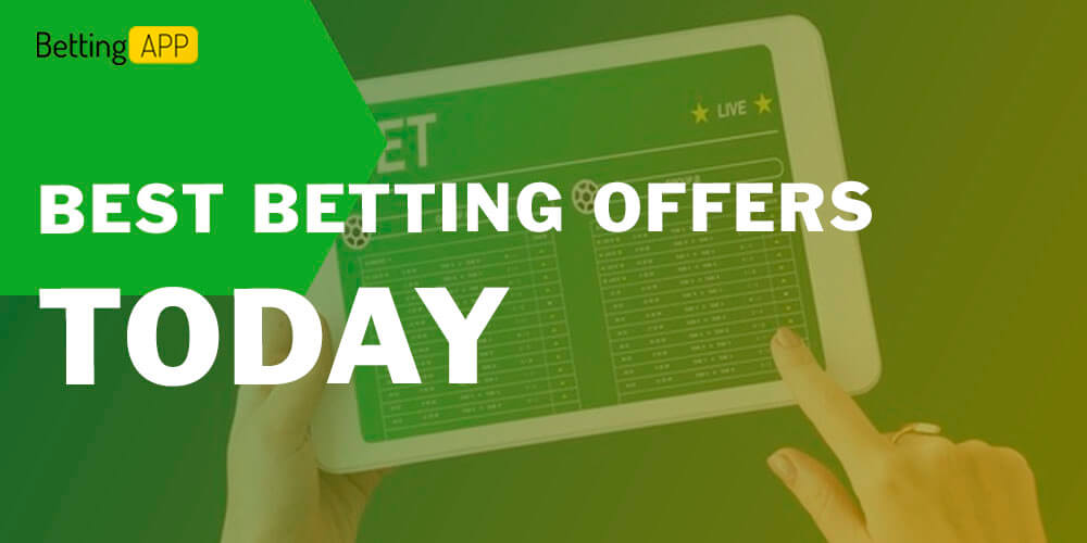 Best betting offers today