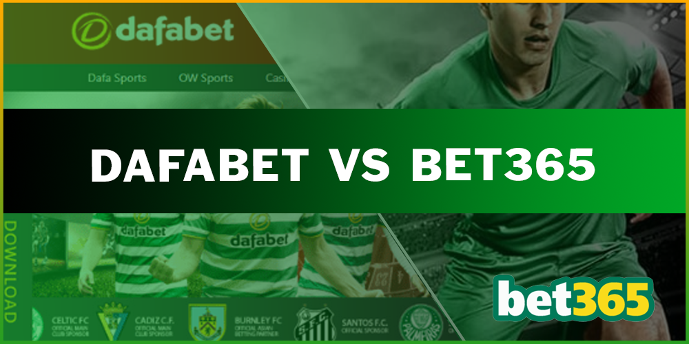 Dafabet vs Bet365