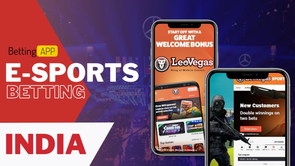 LEO VEGAS Best Esports Betting apps IN INDIA
