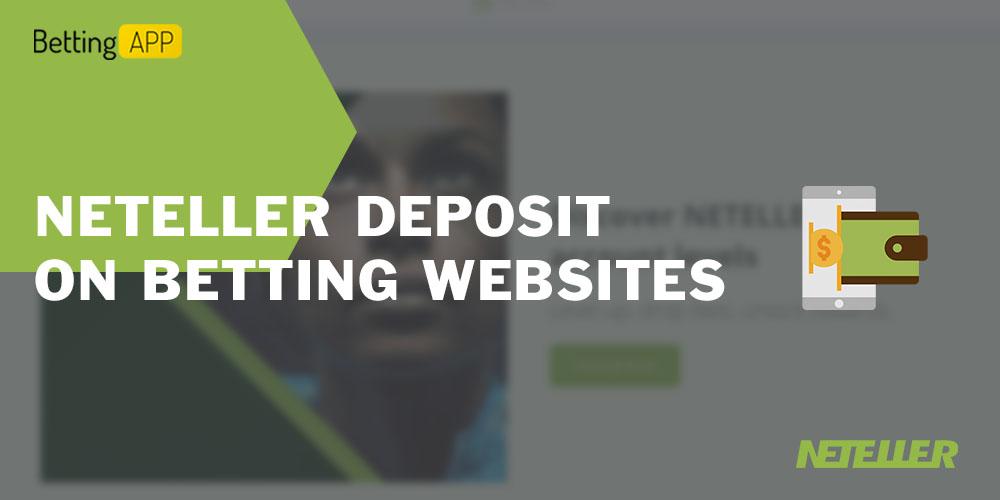 Neteller deposit on betting websites