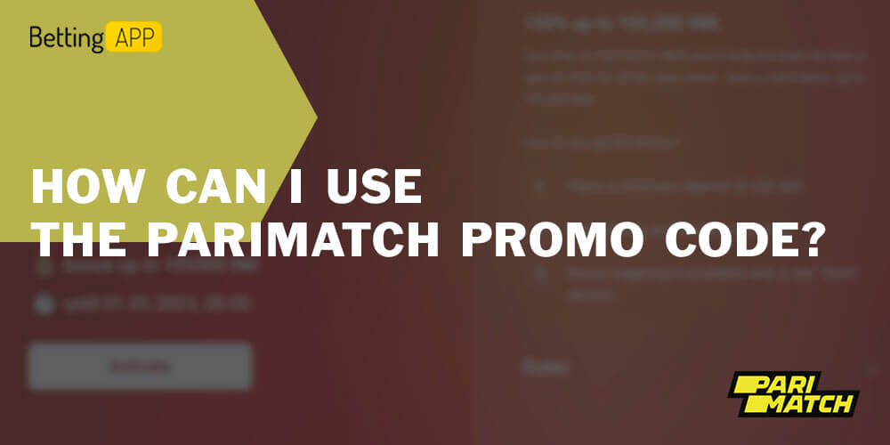 How can I use the Parimatch promo code