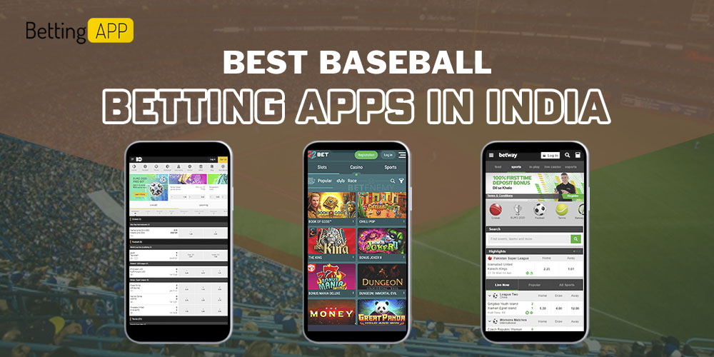 Best Baseball betting apps in India