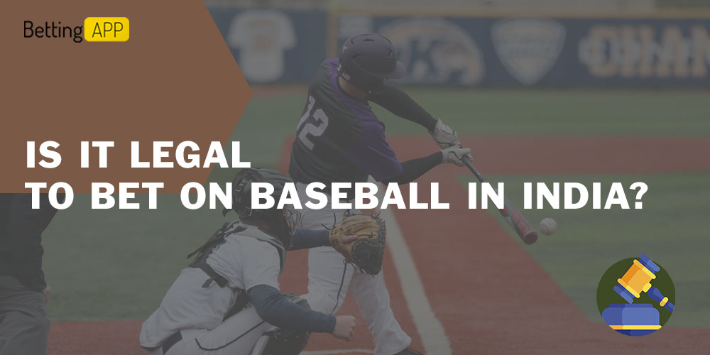 Is it legal to bet on Baseball in India