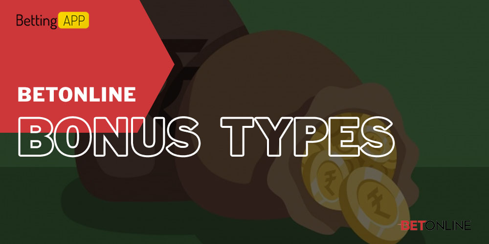 Betonline bonus types
