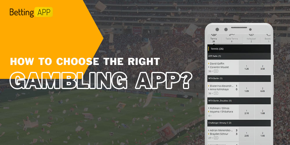 How to choose the right gambling app