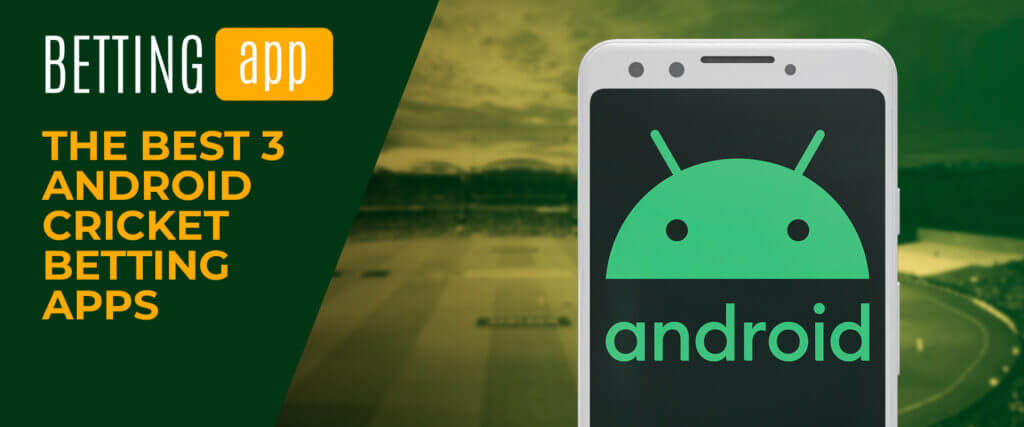 top 3 android betting apps