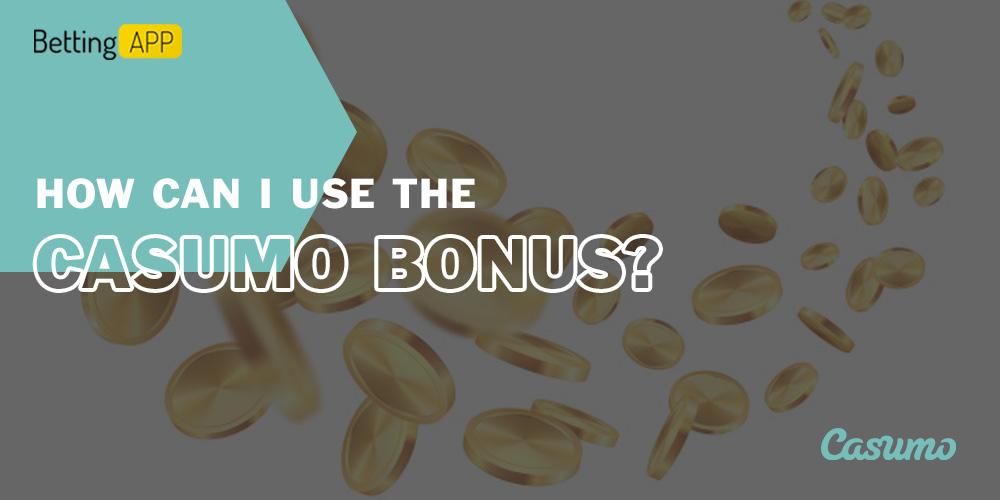 How can I use the Casumo bonus