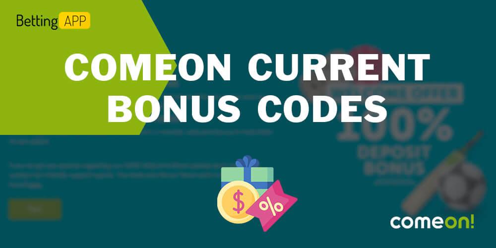 Comeon current bonus codes