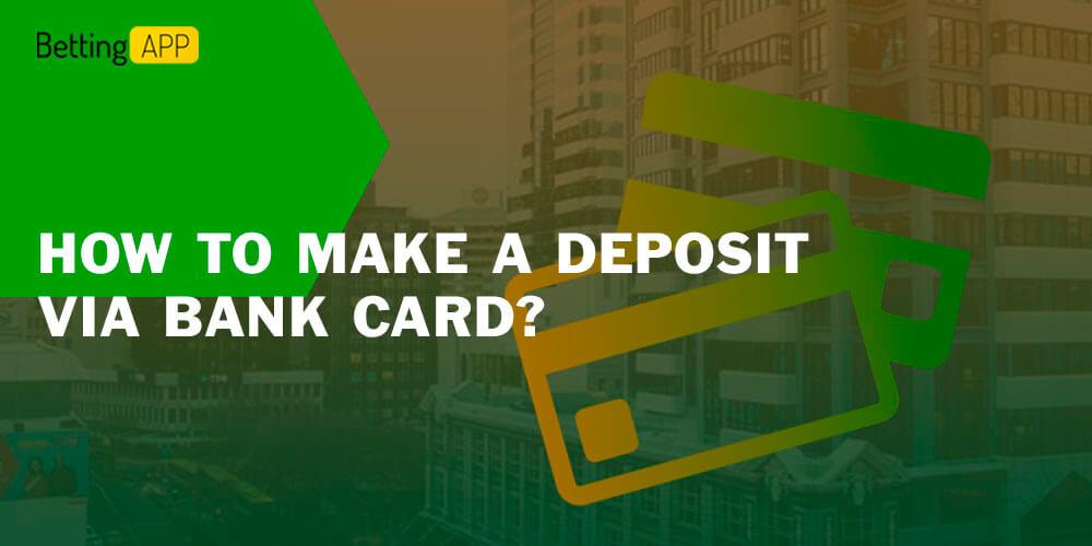 How to make a deposit via bank card