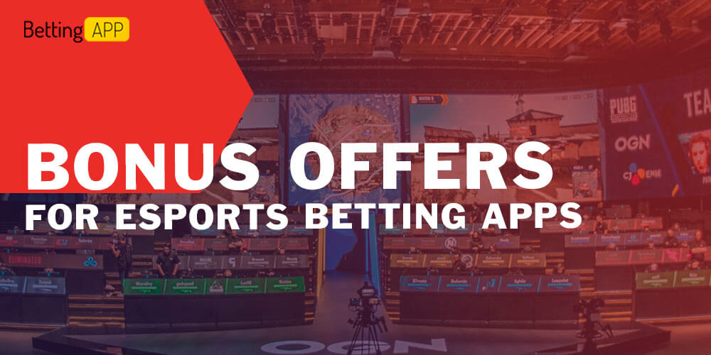Bonus Offers for Esports Betting Apps in India