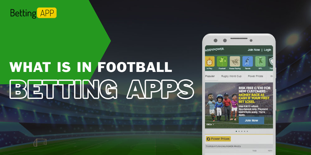 WHAT IS IN FOOTBALL BETTING APPS