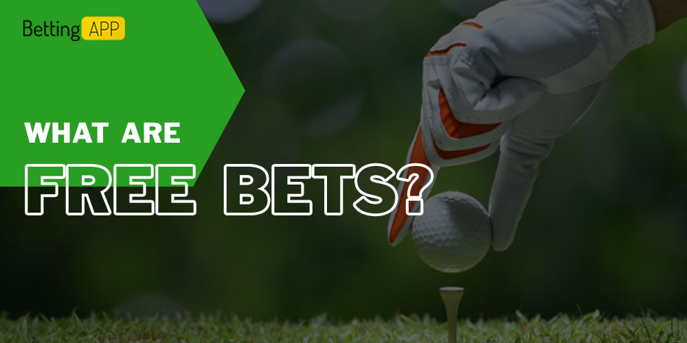 What are free bets