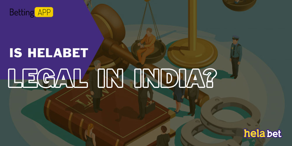 Is HelaBet Legal in India
