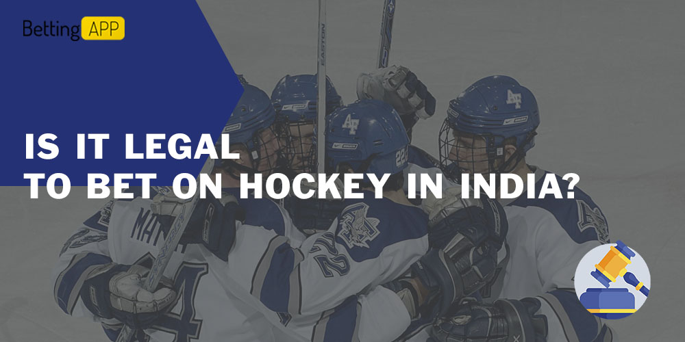 Is it legal to bet on hockey in India