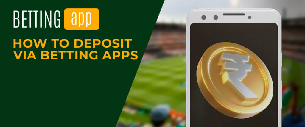 how to deposit via betting apps