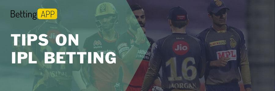 TIPS ON IPL BETTING