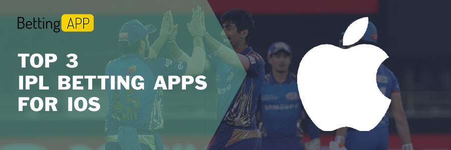 TOP 3 IPL BETTING APPS FOR IOS
