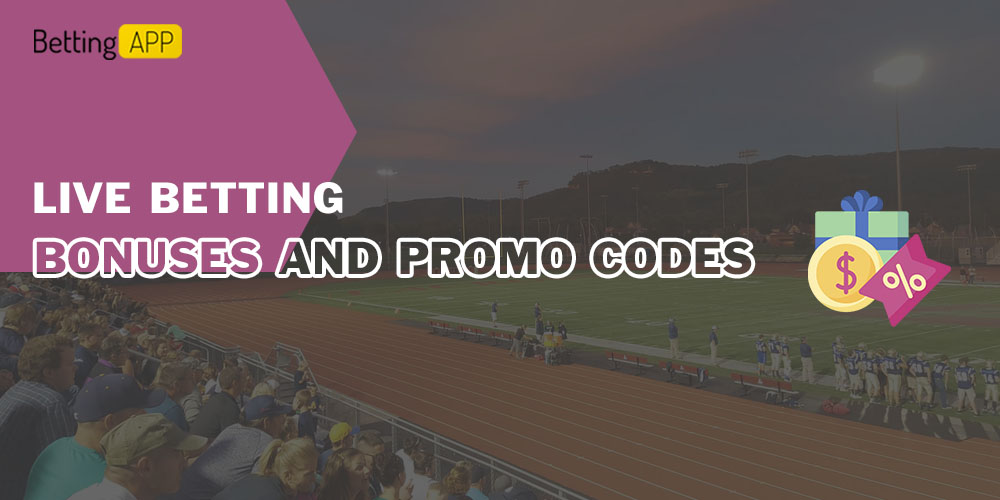 Bonuses and promotional codes for the live betting application