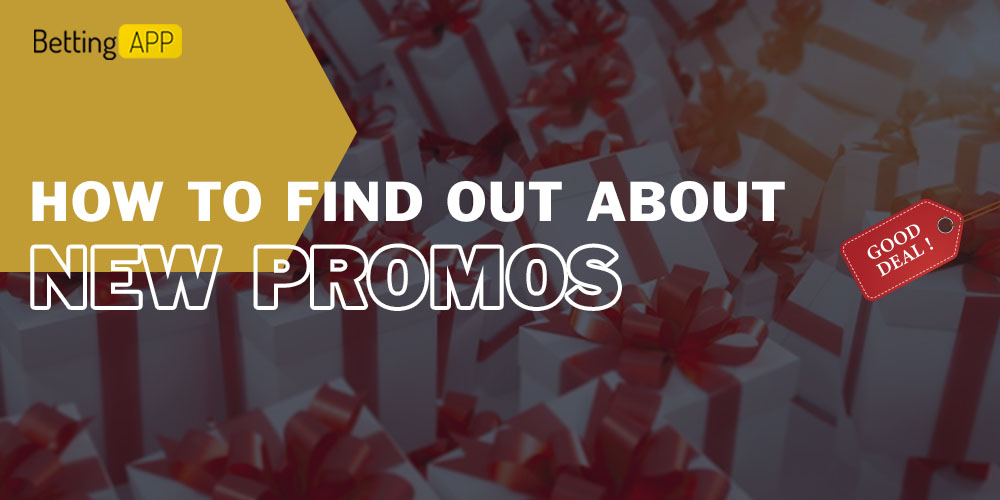 How to find out about new promos