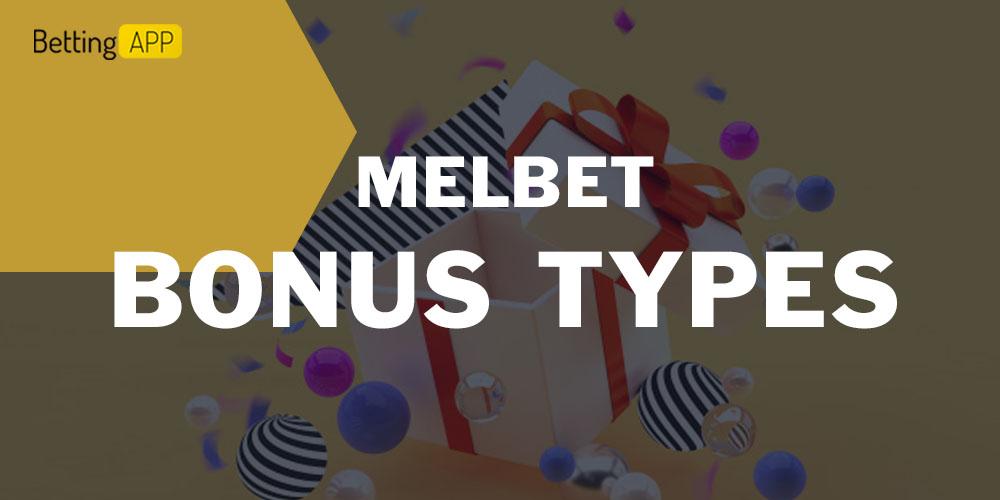 Melbet bonus types