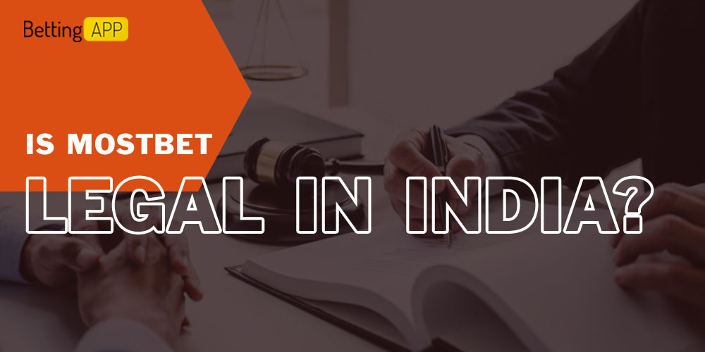 Is Mostbet Legal in India