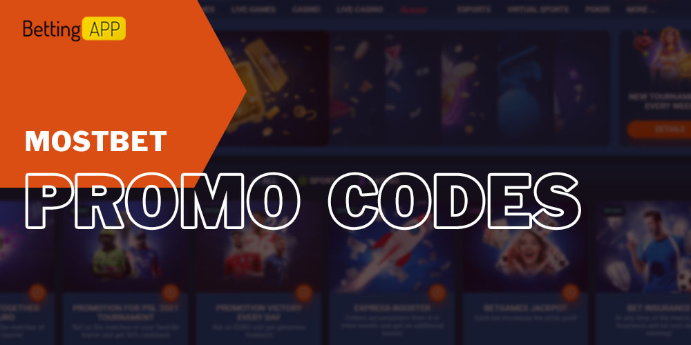 Promo codes for Mostbet