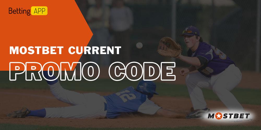 Mostbet current promo code