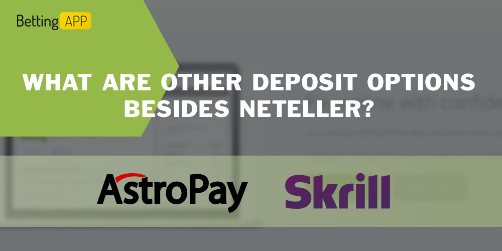 What are other deposit options besides Neteller