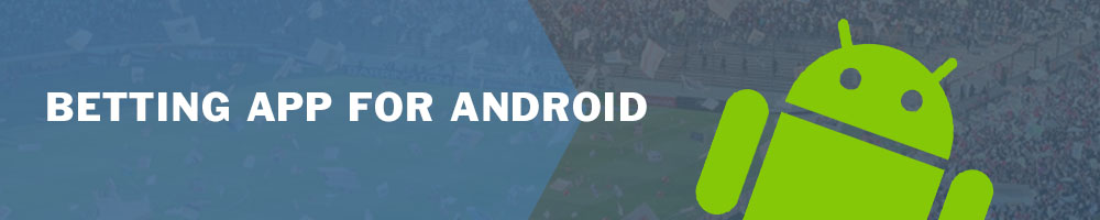 Betting app for Android