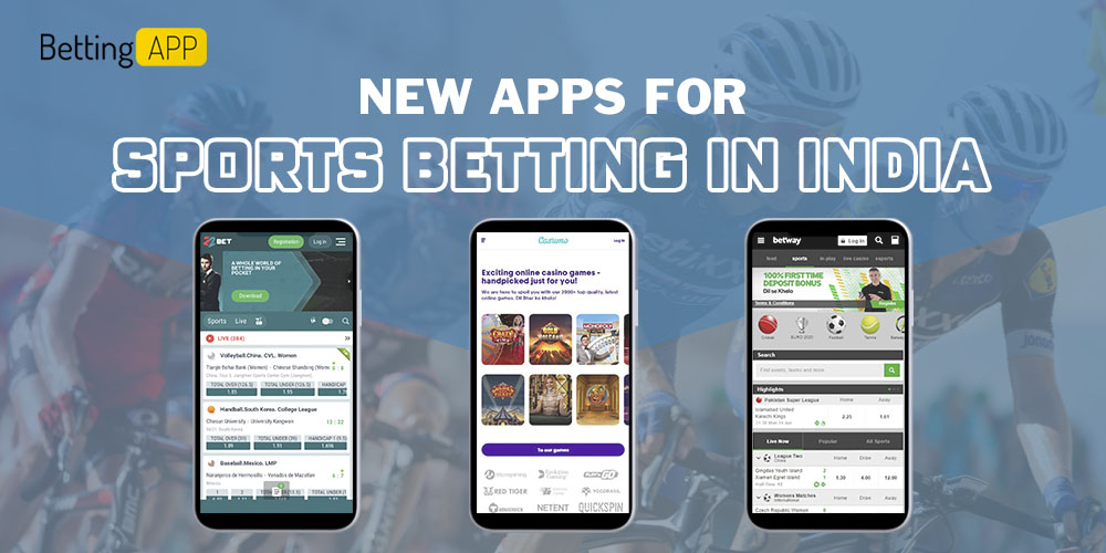 New Apps for Sports Betting in India 2021