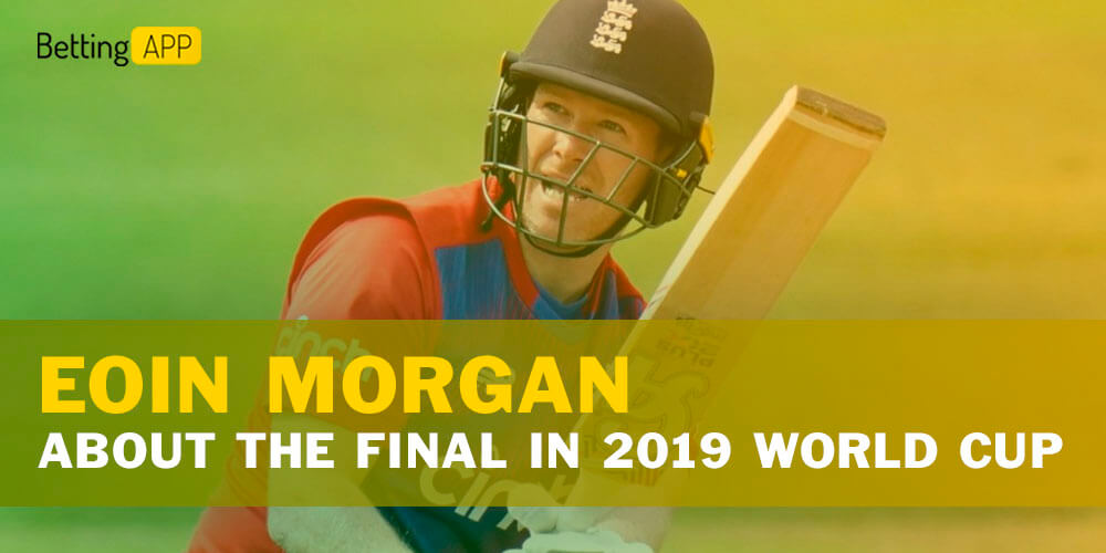 Eoin Morgan about The Final in the 2019 World Cup