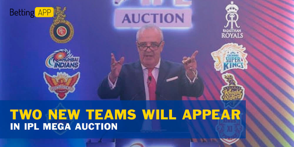 Two New Teams Will Appear And Franchises Retain Limitation Coming In IPL Mega Auction
