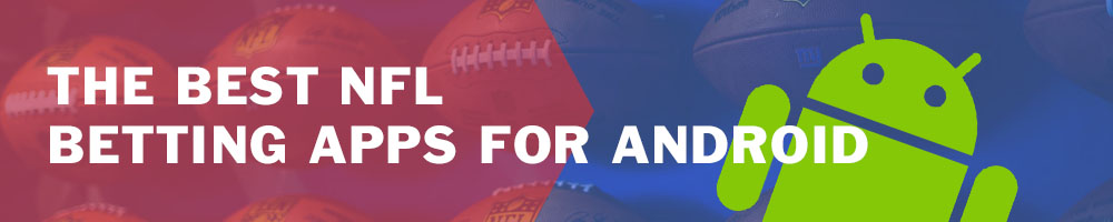 Best NFL betting apps for Android