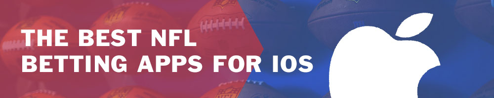 Best NFL betting apps for iOS