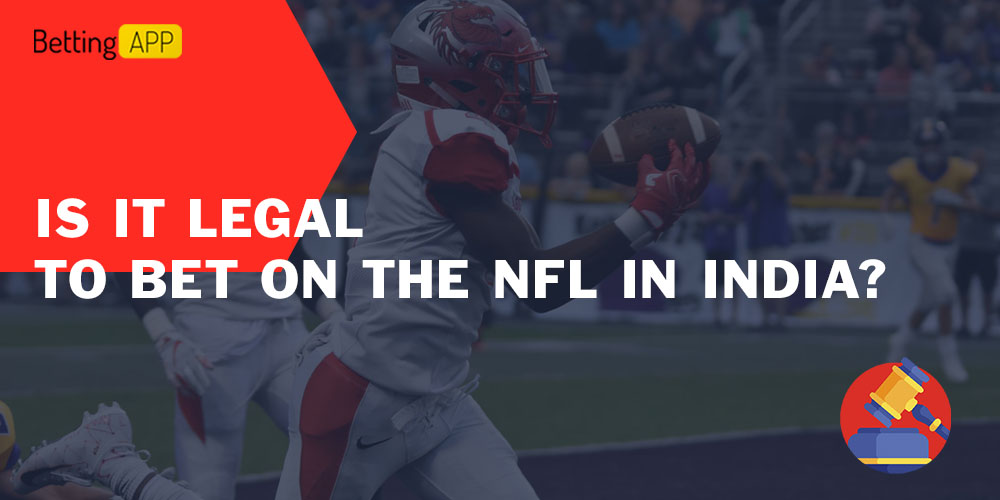 Is it legal to bet on the NFL in India