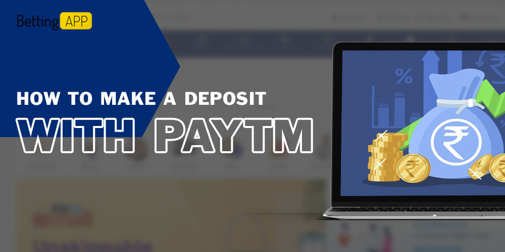 How to make a deposit with Paytm to a betting site