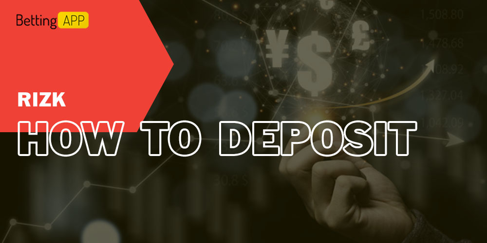 How to Deposit in Rizk
