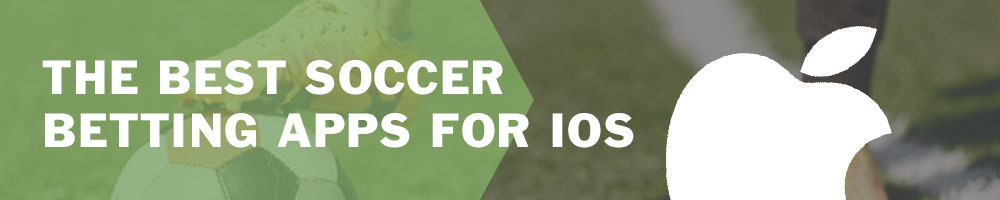 The best soccer betting apps for iOS
