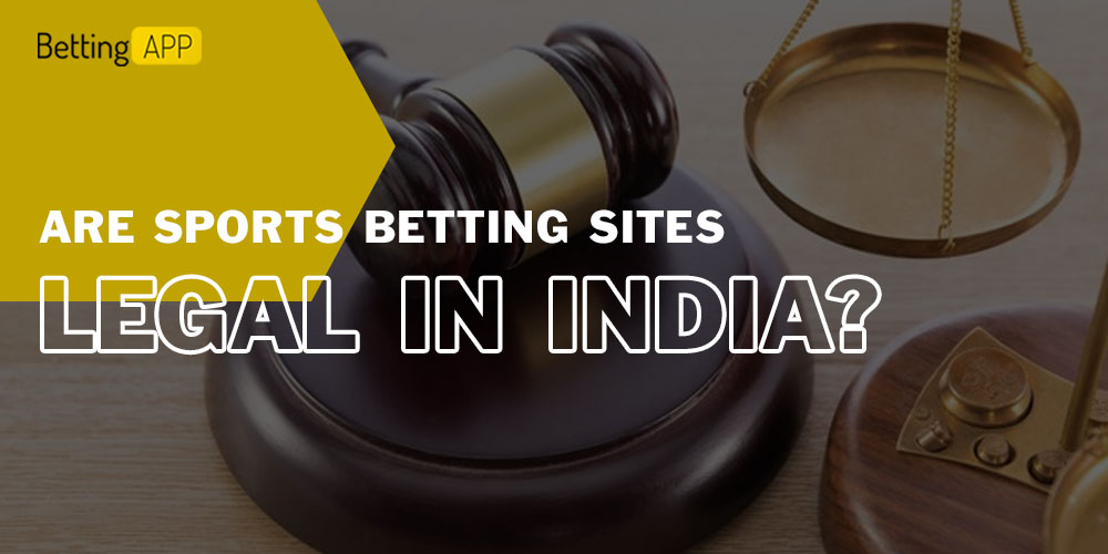 Are sports betting sites legal in India