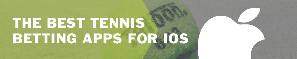 Best tennis betting apps for iOS
