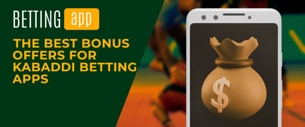 the best offers for kabaddi betting apps